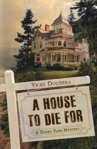 A HOUSE TO DIE FOR