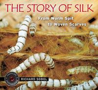 THE STORY OF SILK