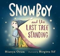 SNOWBOY AND THE LAST TREE STANDING