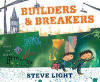 BUILDERS AND BREAKERS