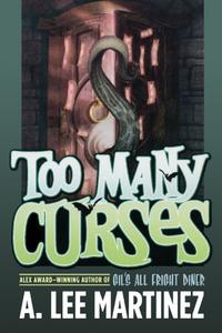 TOO MANY CURSES