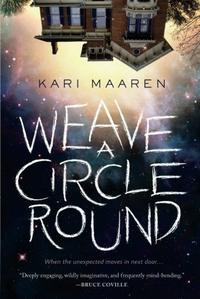 WEAVE A CIRCLE ROUND