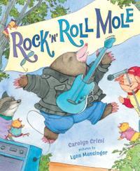 ROCK 'N' ROLL MOLE