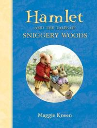 HAMLET AND THE TALES OF SNIGGERY WOODS