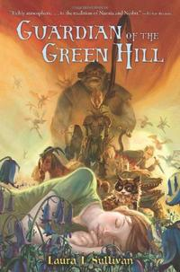 GUARDIAN OF THE GREEN HILL
