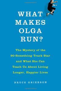 WHAT MAKES OLGA RUN?