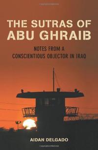 THE SUTRAS OF ABU GHRAIB