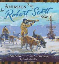 ANIMALS ROBERT SCOTT SAW