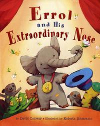 ERROL AND HIS EXTRAORDINARY NOSE