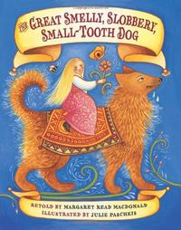 THE GREAT SMELLY, SLOBBERY, SMALL-TOOTH DOG