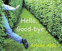 HELLO, GOOD-BYE