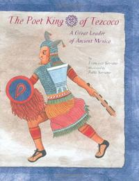 THE POET KING OF TEZCOCO