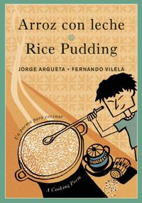 ARROZ CON LECHE / RICE PUDDING