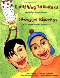 LAUGHING TOMATOES/ JITOMATES RISUEÑOS