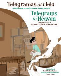 TELEGRAMAS AL CIELO/TELEGRAMS TO HEAVEN
