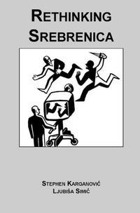 RETHINKING SREBRENICA