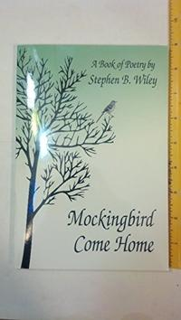 MOCKINGBIRD COME HOME