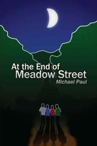 AT THE END OF MEADOW STREET