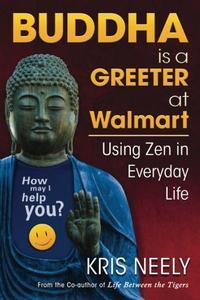 BUDDHA IS A GREETER AT WALMART