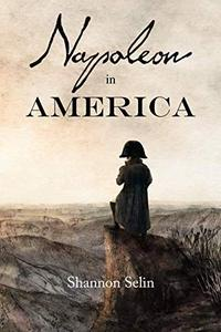 NAPOLEON IN AMERICA