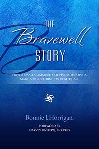 The Bravewell Story