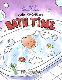 BABY CHOMPER'S BATH TIME