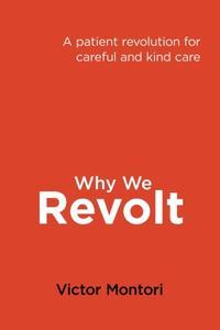 WHY WE REVOLT