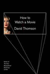 HOW TO WATCH A MOVIE
