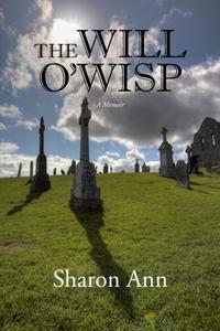 The Will O'Wisp: A Memoir