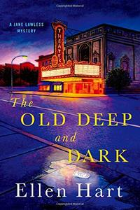 THE OLD DEEP AND DARK