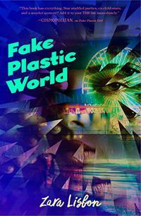 FAKE PLASTIC WORLD