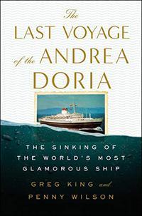 THE LAST VOYAGE OF THE <i>ANDREA DORIA</i>