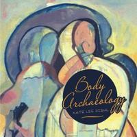 Body Archaeology