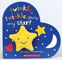 TWINKLE, TWINKLE, YOU'RE MY STAR
