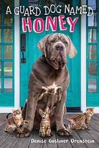 A GUARD DOG NAMED HONEY