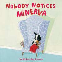 NOBODY NOTICES MINERVA