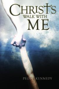 CHRIST'S WALK WITH ME