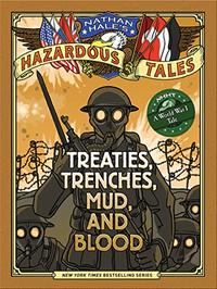 TREATIES, TRENCHES, MUD AND BLOOD