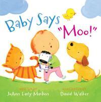 "BABY SAYS ""MOO!"""