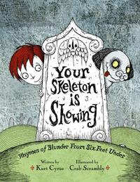 YOUR SKELETON IS SHOWING
