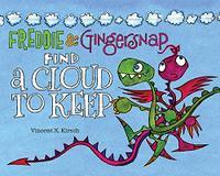 FREDDIE & GINGERSNAP FIND A CLOUD TO KEEP