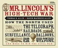 MR. LINCOLN'S HIGH TECH WAR
