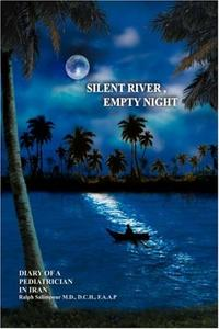 SILENT RIVER, EMPTY NIGHT