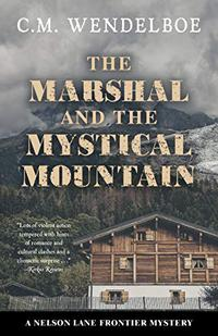 THE MARSHAL AND THE MYSTICAL MOUNTAIN