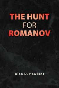 THE HUNT FOR ROMANOV