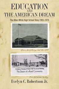 EDUCATION AND THE AMERICAN DREAM