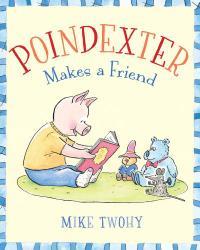 POINDEXTER MAKES A FRIEND