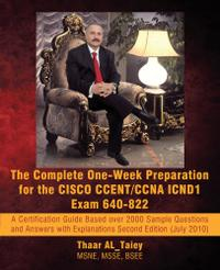 THE COMPLETE ONE-WEEK PREPARATION FOR THE CISCO CCENT/CCNA ICND1 EXAM 640-922