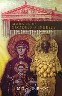 MARY AND THE GODDESS OF EPHESUS