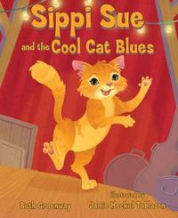 SIPPI SUE AND THE COOL CAT BLUES